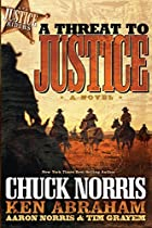 A Threat to Justice: A Novel (Justice…