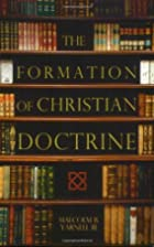 The Formation of Christian Doctrine by…