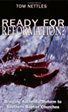 Ready for Reformation?: Bringing Authentic…