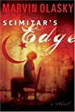 Olasky, Marvin: Scimitar's Edge: A Novel