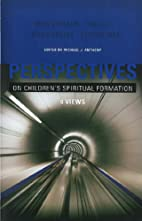 Perspectives on Children's Spiritual…