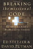 Breaking the Missional Code: Your Church Can…