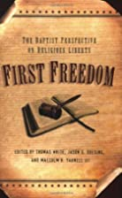 First Freedom: The Baptist Perspective on…