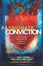 Passionate Conviction: Contemporary…