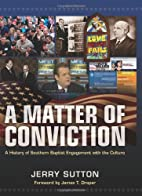 A Matter of Conviction: A History of…