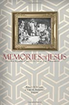Memories of Jesus: A Critical Appraisal of…