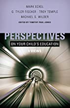 Perspectives on Your Child's Education:…