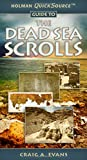 Evans, Craig A.: Holman QuickSource Guide to the Dead Sea Scrolls
