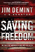 Saving Freedom: We Can Stop America's…