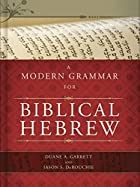 A Modern Grammar for Biblical Hebrew by…
