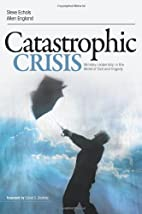 Catastrophic Crisis: Ministry Leadership in…