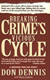 Don Dennis: Breaking Crime's Vicious Cycle