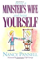 Being a Minister's Wife-- And Being…
