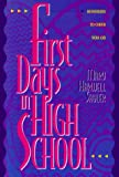 Sayler, Mary Harwell: First Days in High School