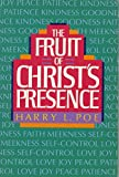 Harry Lee Poe: The fruit of Christ's presence