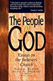 Basden, Paul: The People of God: Essays on the Believer's Church