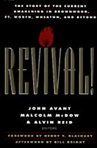 Revival!: The Story of the Current Awakening…