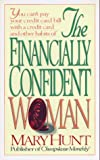 Hunt, Mary: The Financially Confident Woman
