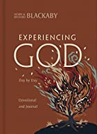 Experiencing God Day by Day: A Devotional…
