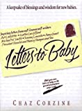 Corzine, Chaz: Letters to Baby: A Keepsake of Blessings and Wisdom for New Babies