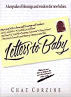 Letters to Baby: A Keepsake of Blessings and…