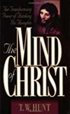 The Mind of Christ: The Transforming Power…