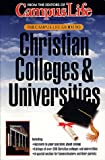 Moring, Mark: The Campus Life Guide to Christian Colleges & Universities