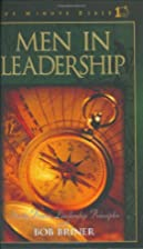 Men in Leadership: One Minute Bible by Bob…