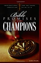 Bible Promises to Treasure for Champions by…