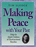 Sledge, Tom: Making Peace With Your Past