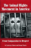Finsen, Lawrence: Animal Rights Movement in America: From Compassion to Respect