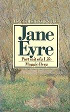 Jane Eyre: Portrait of a Life (Twayne's…