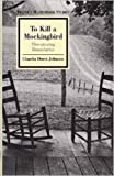 Johnson, Claudia D.: To Kill a Mockingbird: Threatening Boundaries