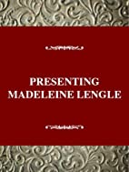 Presenting Madeleine L'Engle by Donald R.…