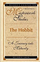 The Hobbit : a journey into maturity by…