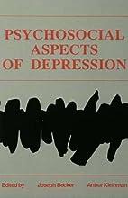 Psychosocial aspects of depression by Joseph…