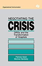 Negotiating the Crisis: Drgs and the…