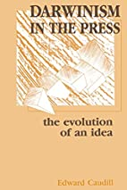 Darwinism in the Press: the Evolution of An…