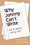 Linden, Myra J.: Why Johnny Can't Write: How to Improve Writing Skills