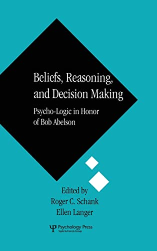 beliefs-reasoning-and-decision-making-psycho-logic-in-honor-of-bob-abelson