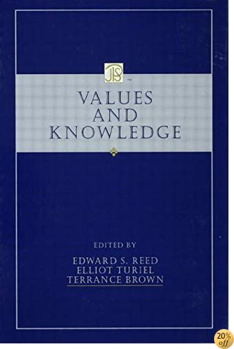 Values and Knowledge (Jean Piaget Symposia Series)
