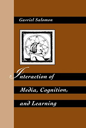 interaction-of-media-cognition-and-learning-an-exploration-of-how-symbolic-forms-cultivate-mental-skills-and-affect-knowledge-acquis