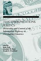 Telecommunications Politics: Ownership and…