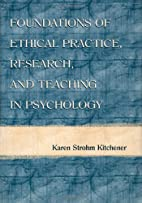 Foundations of Ethical Practice, Research,…