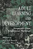 Adult Learning and Development Perspectives from Educational Psychology