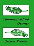 Romaine, Suzanne: Communicating Gender