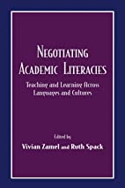 Negotiating Academic Literacies: Teaching…