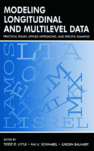 modeling-longitudinal-and-multilevel-data-practical-issues-applied-approaches-and-specific-examples