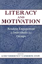 Literacy and Motivation: Reading Engagement…