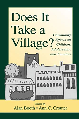 does-it-take-a-village-community-effects-on-children-adolescents-and-families-penn-state-university-family-issues-symposia-series
